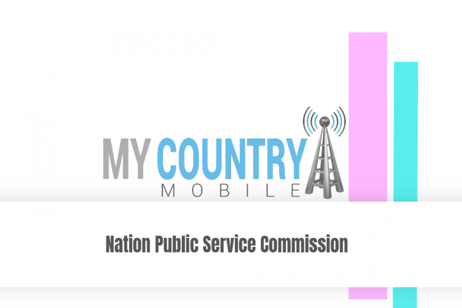 Nation Public Service Commission - My Country Mobile